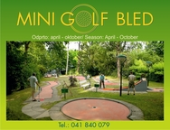 Mini Golf Bled, Bled